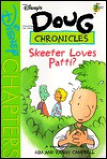 Skeeter Loves Patti? - Danny Campbell, Kimberly Campbell