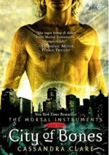 City Of Bones - Melody Violine, Helena Theresia, Cassandra Clare