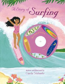 A Story of Surfing - Carla Golembe