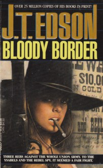 The Bloody Border - J.T. Edson