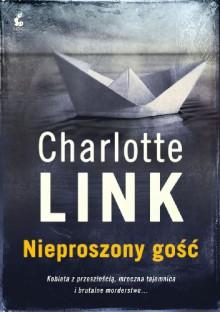 Nieproszony gość - Charlotte Link
