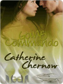 Going Commando - Catherine Chernow