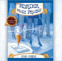 Murder Most Frothy - Cleo Coyle, Rebecca Gibel