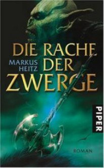 Die Rache der Zwerge (Die Zwerge, #3) - Markus Heitz