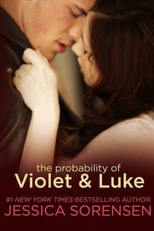 The Probability of Violet & Luke - Jessica Sorensen
