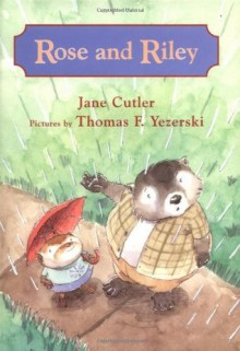 Rose and Riley - Jane Cutler
