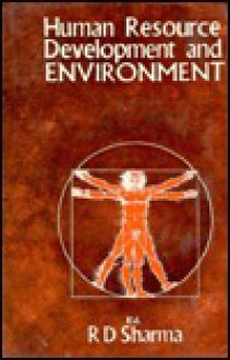 Human Resource Development and Environment - R.D. Sharma