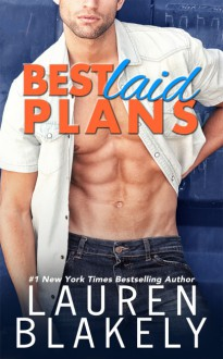 Best Laid Plans - Lauren Blakely