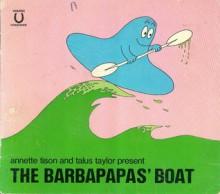 Annette Tison & Talus Taylor present, The Barbapapas' boat. - Annette Tison, Talus Taylor