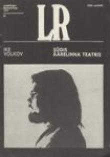 Sügis äärelinna teatris - Ike Volkov