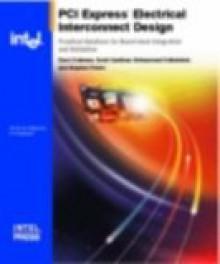 Pci Express* Electrical Interconnect Design - David Coleman, Scott Gardiner