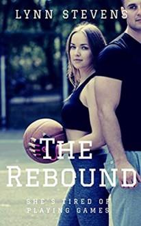 The Rebound - Lynn Stevens