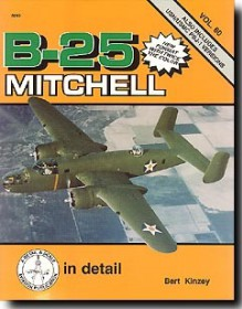 B-25 Mitchell in Detail - Bert Kinzey