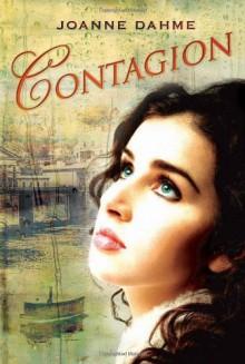 Contagion - Joanne Dahme