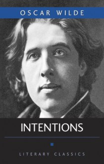 Intentions (Prometheus's Literary Classics Series) - Oscar Wilde