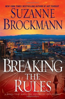 Breaking the Rules - Suzanne Brockmann