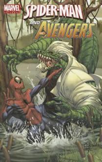 Marvel Universe Avengers: Spider-Man and the Avengers - J.M. DeMatteis, Jen Van Meter, Paul Tobin, Wellington Alves, Pepe Larraz, Matteo Lolli