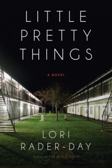 Little Pretty Things - Lori Rader-Day