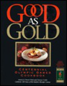 Good as Gold: Centennial Olympic Games Cookbook - Favorite Recipes Press