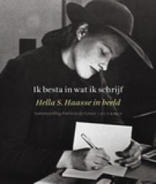 Ik besta in wat ik schrijf - Hella S. Haasse