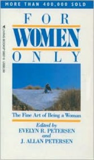 For Women Only - Evelyn R. Petersen