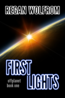 First Lights - Regan Wolfrom