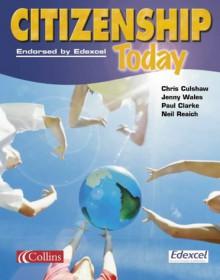 Citizenship Today - Chris Culshaw, Paul Clarke