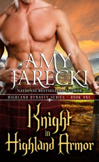 Knight in Highland Armor - Amy Jarecki