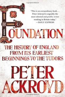 Foundation - Peter Ackroyd