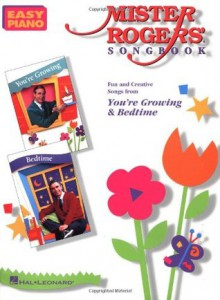 Mister Rogers' Songbook (Songs for Kids) - Fred Rogers