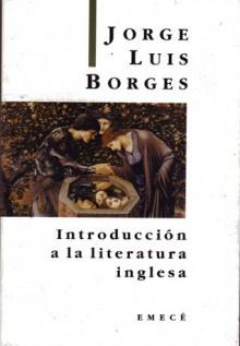 Introducción a la literatura inglesa - Jorge Luis Borges