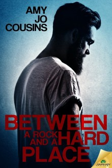 Between a Rock and a Hard Place - Amy Jo Cousins