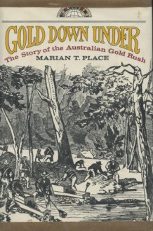 Gold Down Under - Marian Place