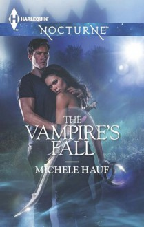 The Vampire's Fall - Michele Hauf