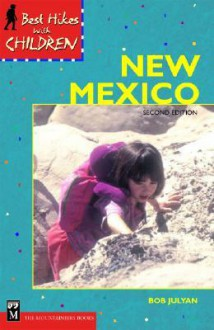 Best Hikes with Children New Mexico - Bob Julyan
