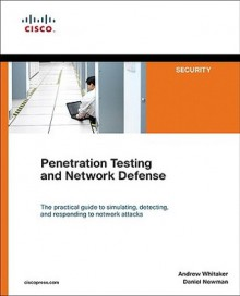 Penetration Testing and Network Defense - Andrew Whitaker