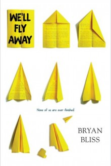 We'll Fly Away - Bryan Bliss