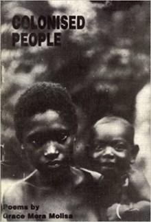Colonised People: poems - Grace Mera Molisa