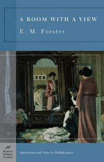 A Room with a View - E.M. Forster, Radhika Jones