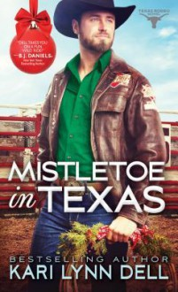 Mistletoe In Texas - Kari Lynn Dell