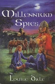 Millennium Spies (Time Trigger) - Louise Dale