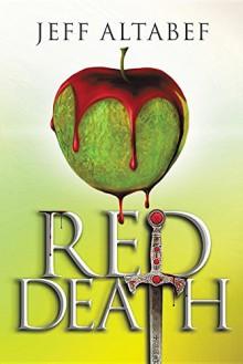 Red Death - Jeff Altabef,Lane Diamond