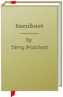 Incubust - Terry Pratchett