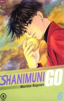 Shanimuni Go Vol. 6 - Marimo Ragawa