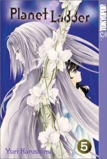 Planet Ladder, Volume 5 - Yuri Narushima, Nan Rymer