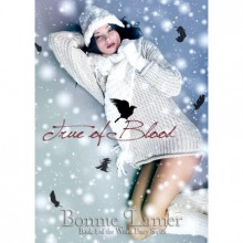 True of Blood (Witch Fairy, #1) - Bonnie Lamer