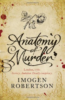 Anatomy of Murder (Crowther and Westerman #2) - Imogen Robertson