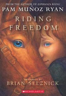 Riding Freedom - 'Pam Munoz Ryan', 'Pam Munoz Ryan'