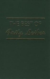 Best Of Fritz Leiber - Fritz Leiber