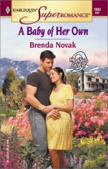 A Baby of Her Own (Dundee, Idaho #1) - Brenda Novak